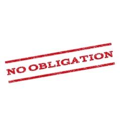 No Obligation Watermark Stamp vector image