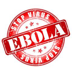 ebola stop virus stamp vector image