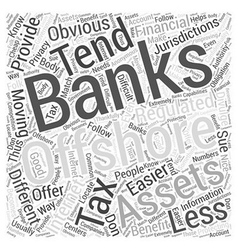 Offshore Banking On The Internet Word Cloud vector image vector image