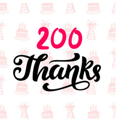 thanks 200 followers vector image