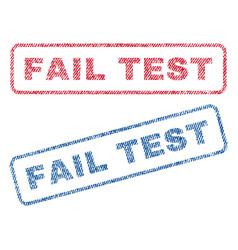 Fail test textile stamps vector