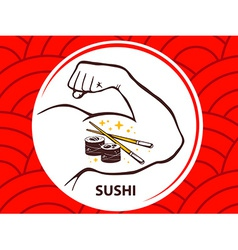 Strong man hand with icon of sushi on re vector