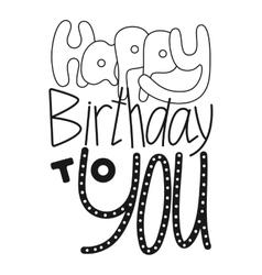 Black and white congratulation happy birthday vector