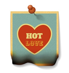 Hot love concept burnt paper card with heart shape vector
