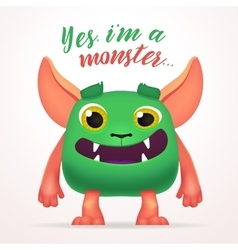 Cute cartoon green creature character with yes i vector