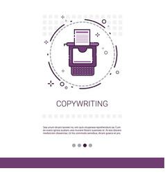 Copywriting freelance occupation content marketing vector