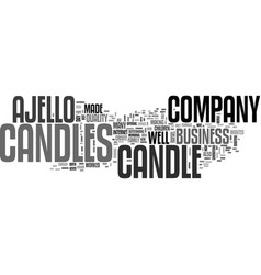 Ajello candles text word cloud concept vector