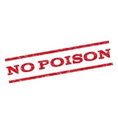 No poison watermark stamp vector