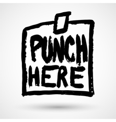 Punch here grunge note vector image