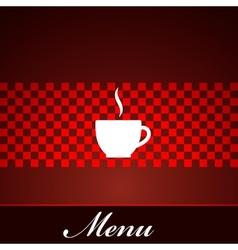 menu design with coffee or tea cup vector image