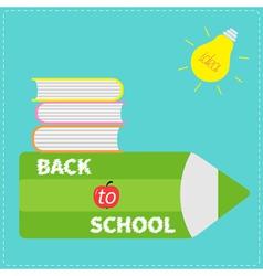 Back to school card Pencil light bulb idea book vector image vector image