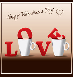 valentines day love in the cup of coffee vector image vector image