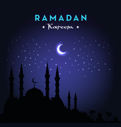 Ramadan kareem greeting card with mosque and night vector