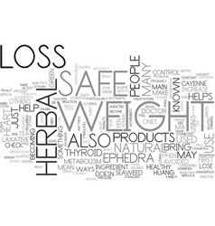 Is herbal weight loss safe text background word vector
