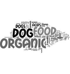 Akeep your dog happy with organic dog food text vector
