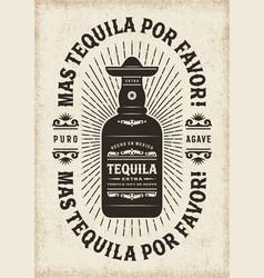 Vintage mas tequila por favor typography vector