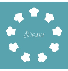Chef hat round frame menu card flat design vector