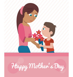 Happy mothers day card - son gift flowers mom vector