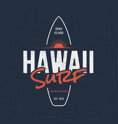 hawaii surf t-shirt and apparel design vector image vector image