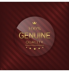 Genuine quality glass label vector
