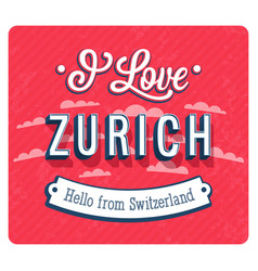vintage greeting card from zurich vector image vector image