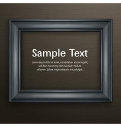 Wooden black frame on dark vector image