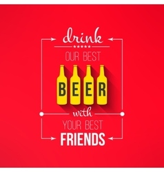 beer with friends quote typographical vector image
