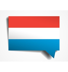 Luxemburg flag paper 3d realistic speech bubble on vector