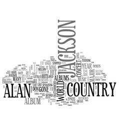 Alan jackson concert details text word cloud vector