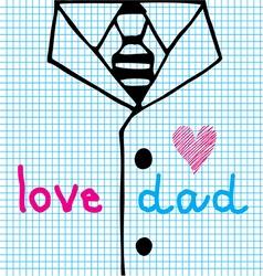Love dad necktie with suit vector