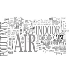Is indoor air safe simple steps to make it safer vector