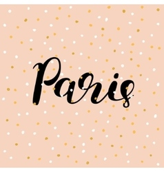 Paris Brush lettering vector image vector image
