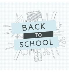 Back to School with school supplies vector image