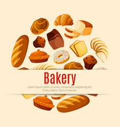 Bakery and pastry shop poster with bread and cake vector