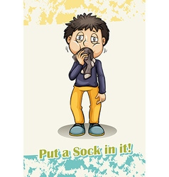 Put a sock in it idiom vector