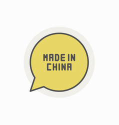 Colorful made in china speech bubble vector