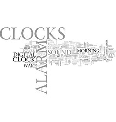 Alarm clocks an insight text word cloud concept vector