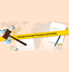 fcpa foreign corrupt practices act law regulation vector image vector image