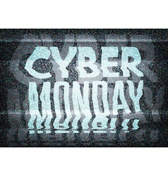 Cyber monday sale glitch art typographic poster vector