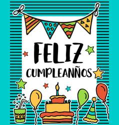 feliz cumpleanos happy birthday in spanish vector image