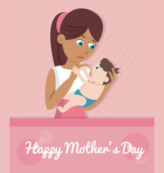Happy mothers day card - mom carries baby vector