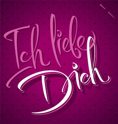 Ich liebe dich hand lettering vector
