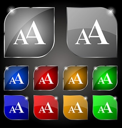 Enlarge font aa icon sign set of ten colorful vector