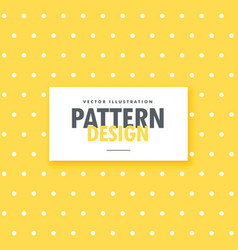 Cute yellow background with white dots vector