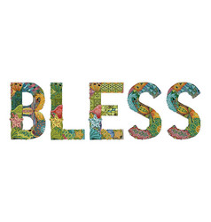 Word bless decorative zentangle object word vector