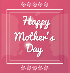 Happy mothers day card glossy pink background vector