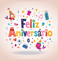 Feliz Aniversario Portuguese Happy Birthday card 4 vector image vector image