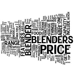 The price of blenders text background word cloud vector