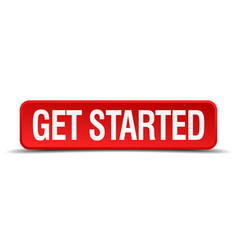 Get started red 3d square button vector