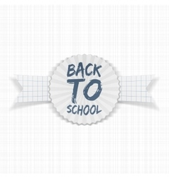 Back to school label on paper ribbon vector